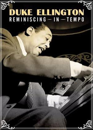 Rent Duke Ellington: Reminiscing in Tempo Online DVD Rental