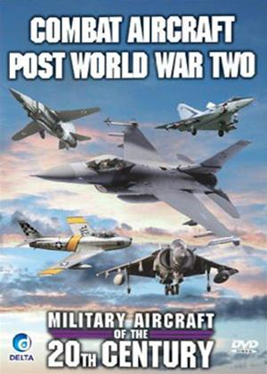 Rent Military Aircraft of the 20th Century: Combat Aircraft Post World War Two Online DVD Rental
