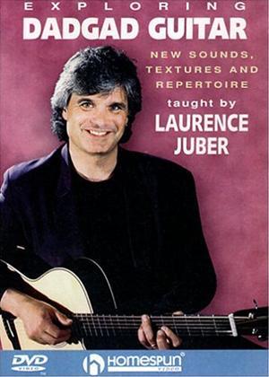 Rent Laurence Juber: Exploring Dadgad Guitar Online DVD Rental
