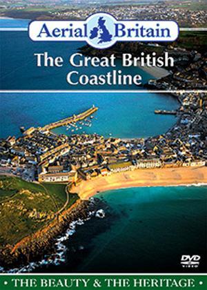 Rent Aerial Britain: The Great British Coastline Online DVD Rental