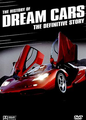 Rent The History of Dream Cars: The Definitive Story Online DVD Rental