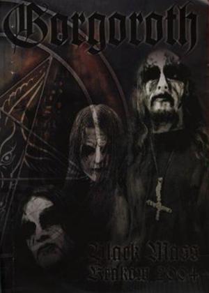 Rent Gorgoroth: Black Mass Krakow 2004 Online DVD & Blu-ray Rental