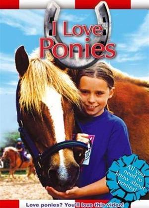 Rent I Love Ponies Online DVD Rental