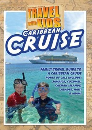 Rent Travel with Kids: Caribbean Cruise Online DVD Rental