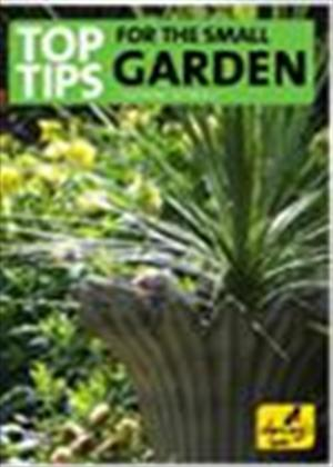 Rent Top Tips for the Small Garden Online DVD Rental