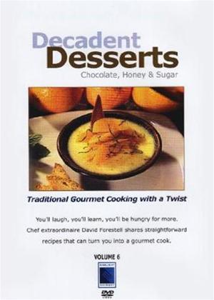 Rent Gourmet Cooking: Decadent Deserts Online DVD Rental