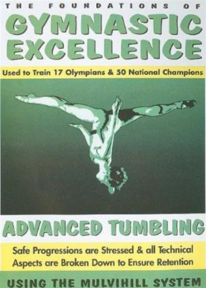 Rent Gymnastic Excellence: Vol.4: Advanced Tumbling Online DVD & Blu-ray Rental