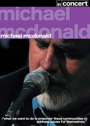 Rent Michael Mcdonald: In Concert Online DVD Rental