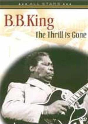 Rent B.B. King: The Thrill Is Gone Online DVD Rental