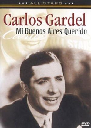 Rent Carlos Gardel: Mi Buenos Aires Online DVD Rental