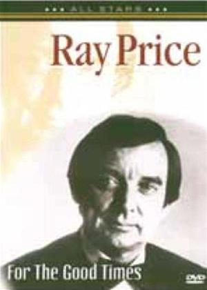 Rent Ray Price For The Good Times1900 Film