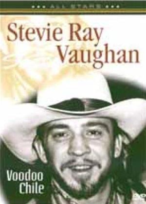 Rent Stevie Ray Vaughan: Voodoo Chile Online DVD & Blu-ray Rental