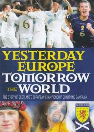 Rent Scotland: Yesterday Europe Tomorrow the World Online DVD Rental