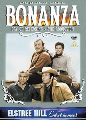 Rent Bonanza: Day of Reck / Abduction Online DVD & Blu-ray Rental