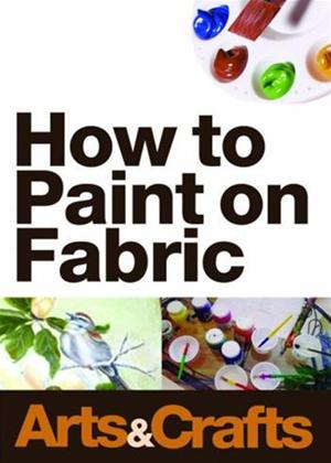 Rent How to Paint on Fabric Online DVD Rental