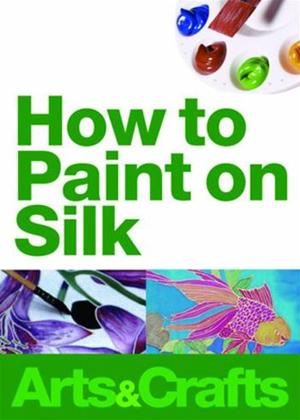 Rent How to Paint on Silk Online DVD Rental