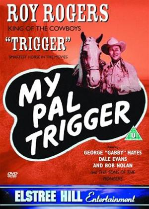 Rent My Pal Trigger Online DVD & Blu-ray Rental