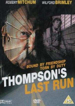 Rent Thompson's Last Run Online DVD Rental