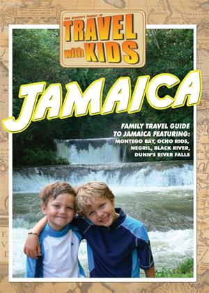 Rent Travel with Kids: Jamaica Online DVD Rental