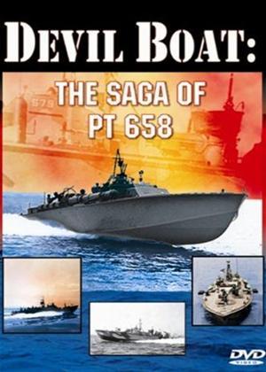 Rent Devil Boat: Saga of PT658 Online DVD Rental
