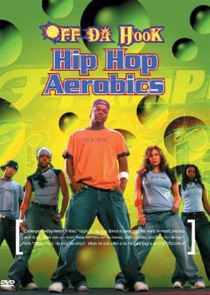 Rent Off Da Hook: Hip Hop Aerobics Online DVD Rental