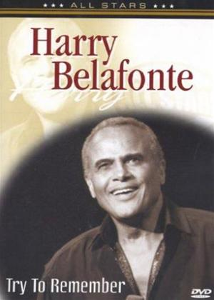 Rent Harry Belafonte: Try to Remember Online DVD Rental