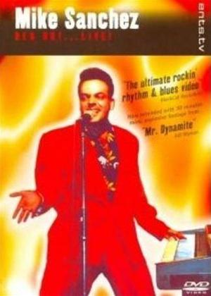 Rent Mike Sanchez: Red Hot Live Online DVD Rental