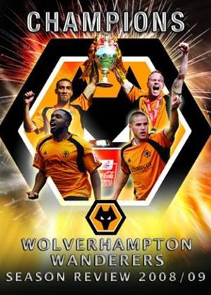 Rent Wolverhampton Wanderers 2008/2009 Season Review Online DVD Rental