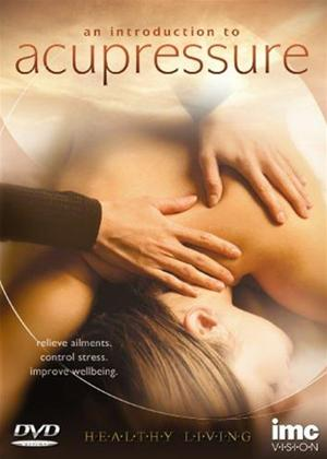 Rent An Introduction to Acupressure Online DVD Rental