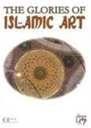 Rent The Glories of Islamic Art Online DVD Rental
