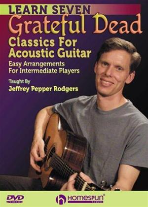 Rent Learn Seven Grateful Dead Classics for Acoustic Guitar Online DVD Rental