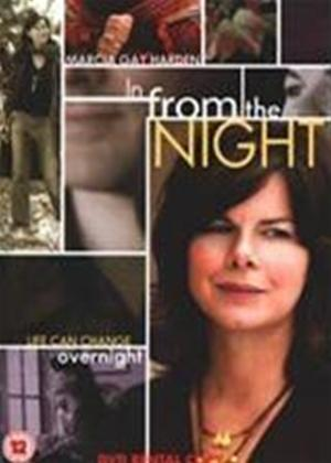 Rent In from the Night Online DVD Rental