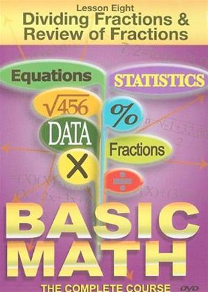 Rent Basic Maths: Dividing Fractions and Review of Fractions Online DVD Rental