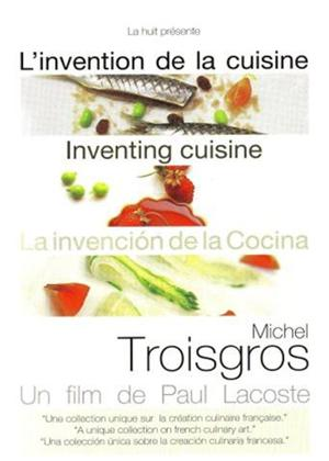 Rent Inventing Cuisine: Michel Troisgros Online DVD & Blu-ray Rental