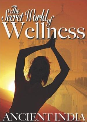 Rent Secret World of Wellness: Ancient India Online DVD Rental
