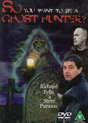 Rent So You Want to Be a Ghost Hunter? Online DVD Rental