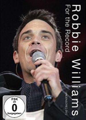Rent Robbie Williams: For the Record: Uncensored Online DVD Rental