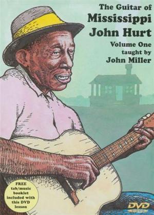 Rent John Miller: The Guitar of Mississippi John Hurt: Vol.1 Online DVD Rental
