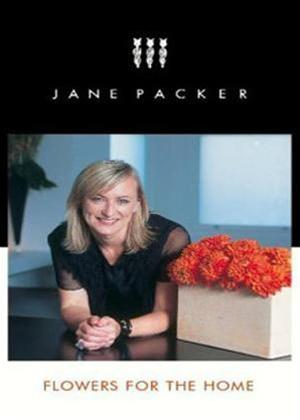 Rent Jane Packer: Flowers for the Home Online DVD Rental