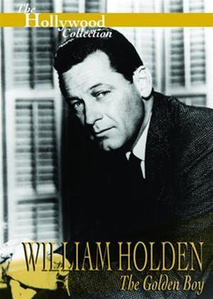 Rent The Hollywood Collection: William Holden: The Golden Boy Online DVD Rental
