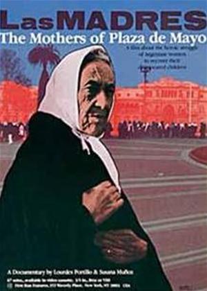 Rent The Mothers of Plaza De Mayo (aka Las Madres De La Plaza De Mayo) Online DVD Rental