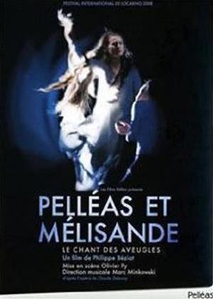 Rent Pelleas et Melisande / Le Chant Des Auvegles (Marc Minkowski) Online DVD Rental