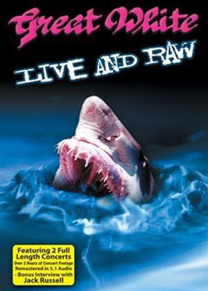 Rent Great White: Live and Raw Online DVD Rental