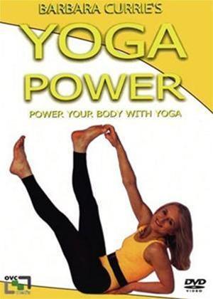 Rent Barbara Currie: Yoga Power Online DVD Rental
