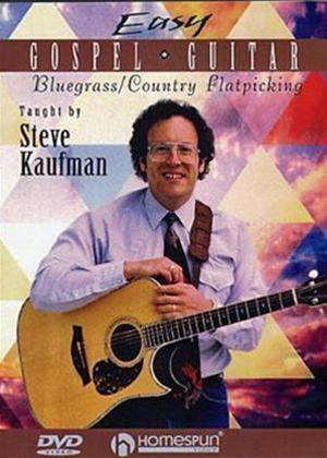 Rent Easy Gospel Guitar: Bluegrass/Country Flatpicking Online DVD Rental
