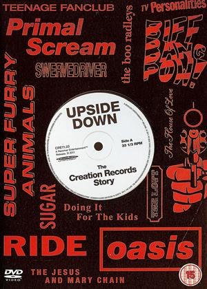 Rent Upside Down: The Story of Creation Records Online DVD Rental