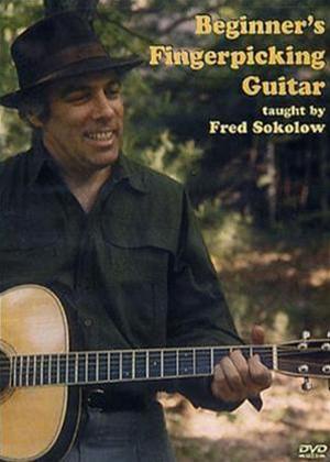 Rent Fred Sokolow: Beginner's Fingerpicking Guitar Online DVD Rental