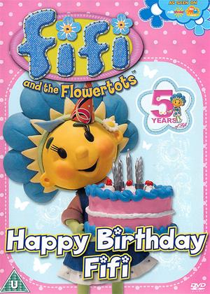 Rent Fifi and the Flowertots: Happy Birthday Fifi Online DVD Rental