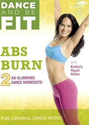 Rent Dance and Be Fit: Abs Burn Online DVD Rental