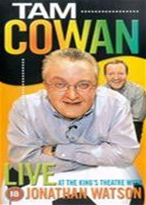 Rent Tam Cowan: Live at the King's Theatre with Jonathan Watson Online DVD Rental